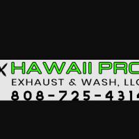Hawaii Pro Exhaust and Wash